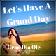 Let's Have A Grand Day