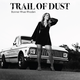 Trail of Dust