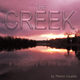 THE CREEK (a sanctuary for the loons)